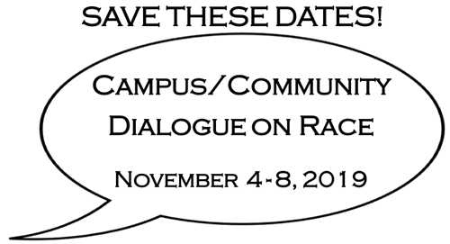 Campus & Community Dialogue on Race, Nov. 4-8, 2019